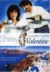 Movies in Greece Shirley Valentine